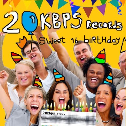 V.A. – 20kbps Rec. Sweet Sixteen Birthday